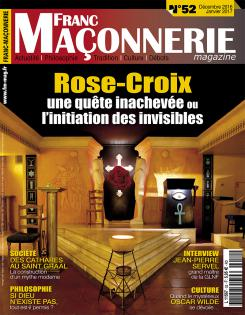 franc ma onnerie magazine n 52 rose croix ordo ab chao. Black Bedroom Furniture Sets. Home Design Ideas