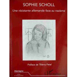 Chauvet-Didier-Sophie-Scholl-Une-Resistante-Allemande-Face-Au-Nazisme-Livre-864245694_ML
