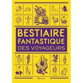 bestiaire-fantastique-des-voyageurs-de-dominique-lanni-981453584_ML