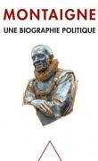 montaigne---une-biographie-politique-444629-110-180