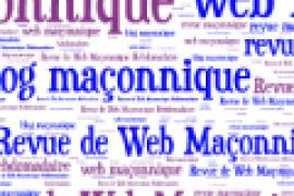 LA REVUE HEBDOMADAIRE DU WEB MAÇONNIQUE