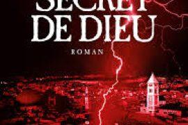 Un archéologue franc-maçon enquête dans Le Secret de Dieu …