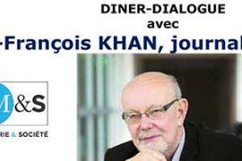 """Franc-Maçonnerie et Société : Jean-François KHAN et Daniel Keller – """"Comment s'en sortir ?"""""""