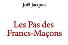 LES PAS DES FRANCS-MACONS de Joël Jacques