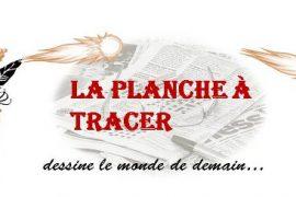 La Planche à Tracer N° 02… le nouveau magazine sur la franc-maçonnerie