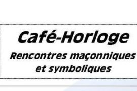 Café-horloge Rennes : Les Mythes fondateurs de la franc-maçonnerie