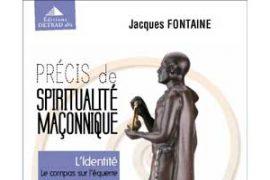 """Gagnez le """"Coffret précis de spiritualité maçonnique de Jacques Fontaine"""""""