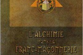 L'alchimie dans la Franc-Maçonnerie : Art et initiation