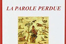 LA PAROLE PERDUE – Sophie Perenne