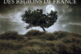 Légendes et mystères des régions de France  de Mozzani Éloïse