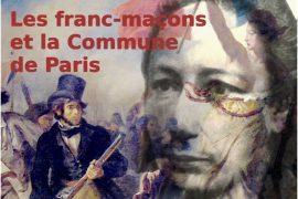 La Planche à Tracer N° 07 : Les Franc-Maçons et la Commune de Paris