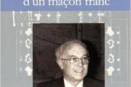 Mémoires d un maçon franc de Raoul Mattei
