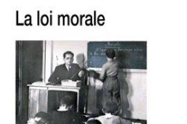 """Points de Vue Initiatiques N°176 : """"La loi Morale"""""""