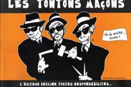 LA LOGE EN FOLIE : De la Mixité avec Les Tontons Maçons