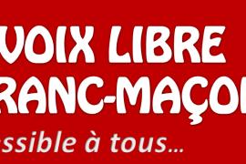 La Voix Libre des Franc-Maçons… une nouvelle revue maçonnique !