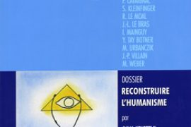 La Chaîne d Union n°73 : Reconstruire l Humanisme