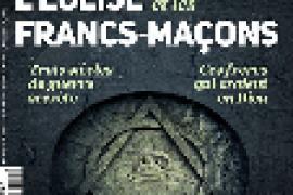 LEglise et les francs-maçons : le dossier été de La Vie.fr