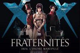 Fraternités T2 – 1804, l Ordre manipulé
