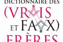 Bauer / Dachez : Le Petit Dictionnaire des (vrais et faux) frères
