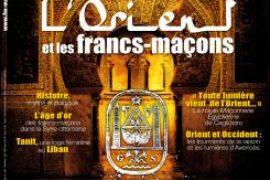 Franc-Maçonnerie Magazine N° 42 : L Orient et les francs-maçons