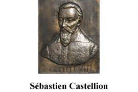 Sébastien Castellion, penseur de la tolérance et de la liberté de conscience