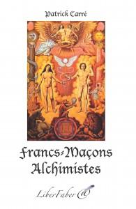 Francs Maçons Alchimistes Couverture