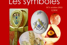 La Voix Libre des Franc-Maçons N° 3 : Les Symboles