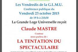 Les Vendredis de la GLMU : La Tentation du spectaculaire