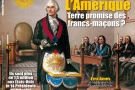 Franc-Maçonnerie Magazine N° 43 : L Amérique, Terre promise des francs-maçons ?