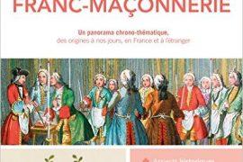 LA GRANDE LIVRE DE LA FRANC-MAÇONNERIE – Alain Quéruel