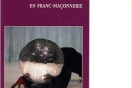 Du féminin et de sa quête en franc-maçonnerie – Marie-Dominique Massoni