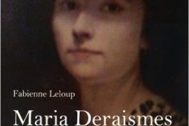 Maria Deraismes : Riche, féministe et franc-maçonne de Fabienne Leloup