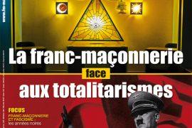Franc-Maçonnerie Magazine N° 45 : La Franc-Maçonnerie face aux totalitarismes