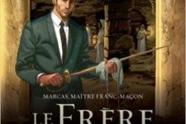Marcas, maître franc-maçon 4. Le frère de sang 2/3
