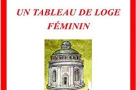 Les symboles maçonniques : Un tableau de loge féminin de Mathilde Fontaine