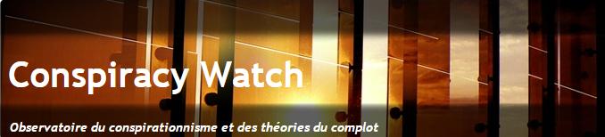 Conspiracy Watch Observatoire du conspirationnisme