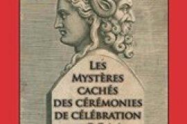 Les mystères cachés des cérémonies de célébration au R.E.A.A – Lucien Millo