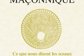 Chroniques d'histoire maçonnique N° 77 : Les sceaux du Grand Orient de France