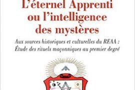L éternel apprenti ou l intelligence des mystères – Marie Lorenzi et Maxime Giraudon