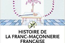 Histoire de la franc-maçonnerie française Poche – Roger Dachez
