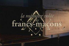 La Mémoire Volée des Francs-Maçons sur France 5