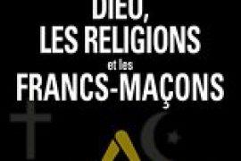 Dieu, les religions et les francs-maçons – Emmanuel PIERRAT