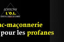 Ma Franc-maçonnerie mise à nu… pour les profanes – Franck Fouqueray