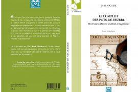 Le complot des pots-de-beurre – Des Francs-Maçons résistent à Napoléon !