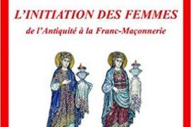 L initiation des femmes de l Antiquité à la franc-maçonnerie – Lucie Leforestier