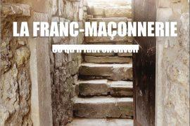 La Franc-maçonnerie, Ce qu il faut en savoir par Michel Meley