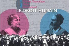 Genèse et fondation de L'Ordre Maçonnique Mixte International – Le Droit Humain – Dominique Segalen