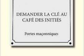 Demander la clé au café des initiés de Pétillot Jean-Marc