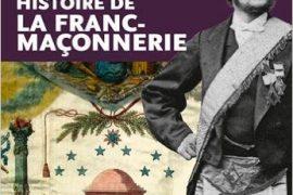 Histoire de la Franc-Maçonnerie d'Emmanuel Thiebot