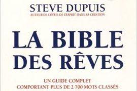 La bible des rêves, un livre complet sur les rêves et leur signification dans votre vie